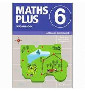Maths Plus Australian Curriculum Ed Teacher Book 6