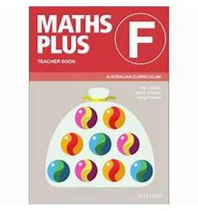 Maths Plus Australian Curriculum Ed Teacher Book F